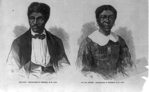 Dred Scott and Harriet Robinson Scott